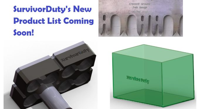 Survivor Duty's New Product List Coming Soon!