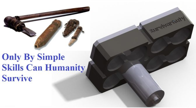 Only By Simple Skills Can Humanity Survive Another Thousand Years